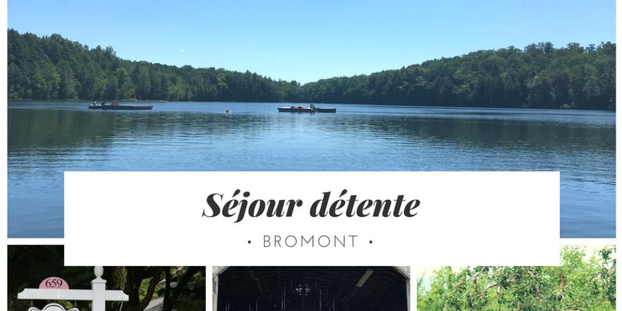 Séjour détente à Bromont spa gourmandise